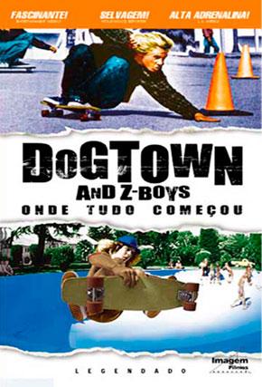 Capa do filme 'Dogtown And Z - Boys - Onde Tudo Começou'
