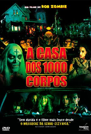 Capa do filme 'A Casa dos 1000 Corpos'