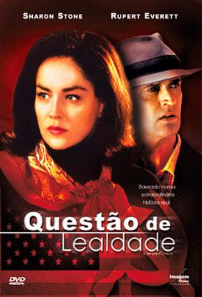 Capa do filme 'Uma Questão de Lealdade'