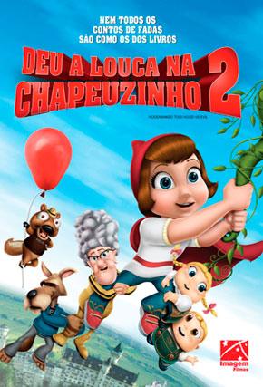 Capa do filme 'Deu a Louca Na Chapeuzinho 2'