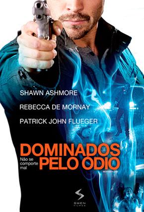 Capa do filme 'Dominados Pelo Ódio'