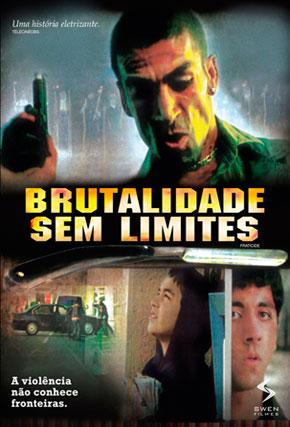 Capa do filme 'Brutalidade sem Limites'