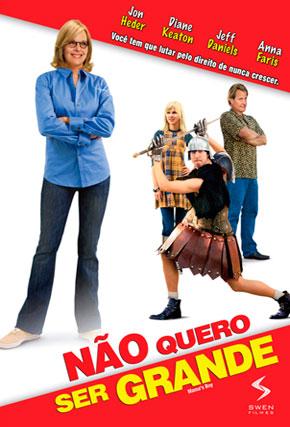 Capa do filme 'Não Quero Ser Grande'