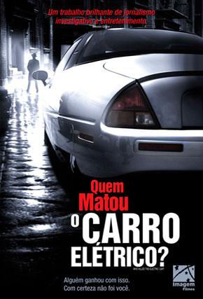 Capa do filme 'Quem Matou o Carro Elétrico?'