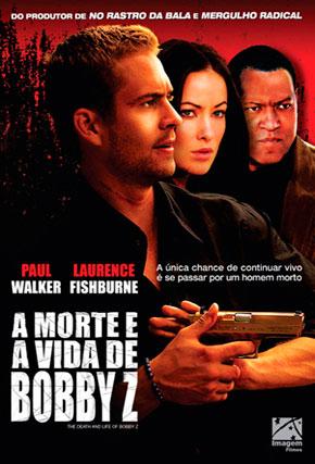 Capa do filme 'A Morte e a Vida de Bobby Z'