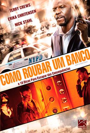Capa do filme 'Como Roubar um Banco'