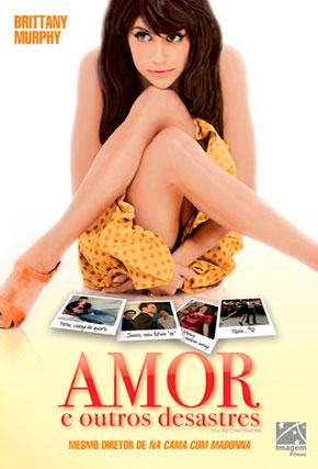 Capa do filme 'Amor e Outros Desastres'