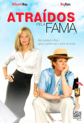Capa do filme 'Atraídos Pela Fama'