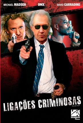 Capa do filme 'Ligações Criminosas'