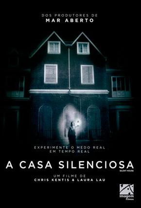 Capa do filme 'A Casa Silenciosa'