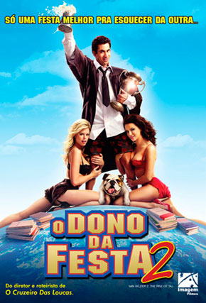 Capa do filme 'O Dono da Festa 2'