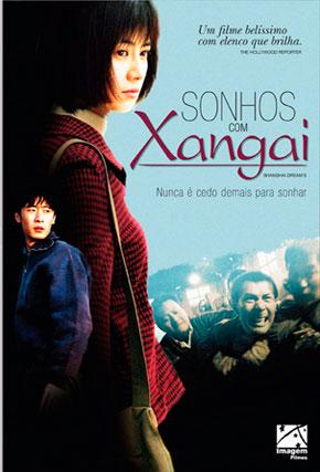 Capa do filme 'Sonhos Com Xangai'