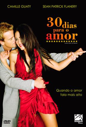 Capa do filme '30 Dias Para o Amor'