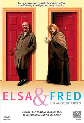 Capa do filme 'Elsa e Fred - um Amor de Paixão'