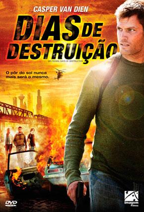 Capa do filme 'Dias de Destruição'