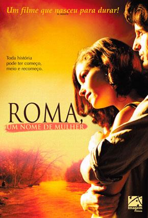 Capa do filme 'Roma, um Nome de Mulher'
