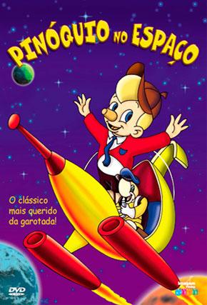Capa do filme 'Pinocchio no Espaço'