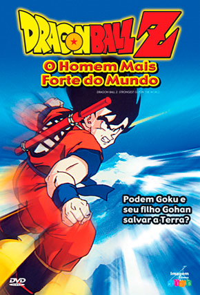 Capa do filme 'Dragon Ball Z: o Homem Mais Forte do Mundo'
