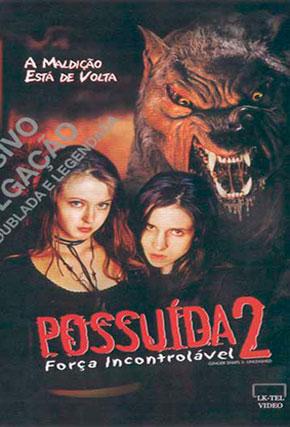 Capa do filme 'Possuída 2 - Força Incontrolável'