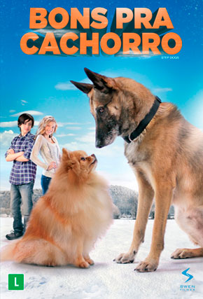Capa do filme 'Bons pra Cachorro'