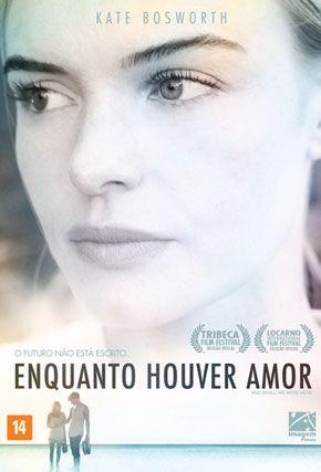 Capa do filme 'Enquanto Houver Amor'