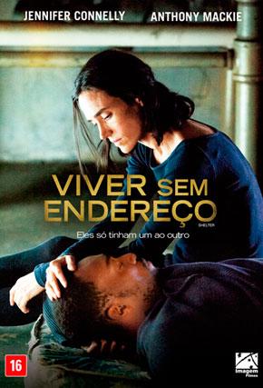 Capa do filme 'Viver Sem Endereço'