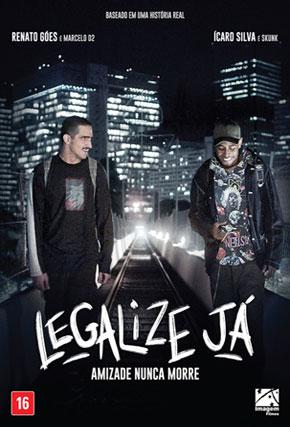 Capa do filme 'Legalize Já - Amizade Nunca Morre'