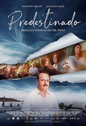 Capa do filme 'Predestinado: Arigó e o Espírito do Dr. Fritz'