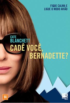 Capa do filme 'Cadê você, Bernadette?'