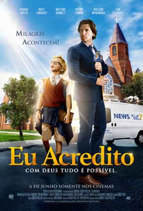 Capa do filme 'Eu Acredito'