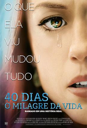 Capa do filme '40 Dias - O Milagre da Vida'